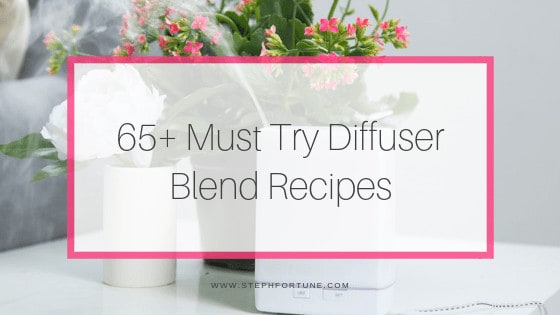 65+ Must Try Diffuser Blends