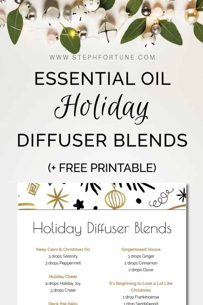 Essential Oil Holiday Diffuser Blends Plus FREE Printable