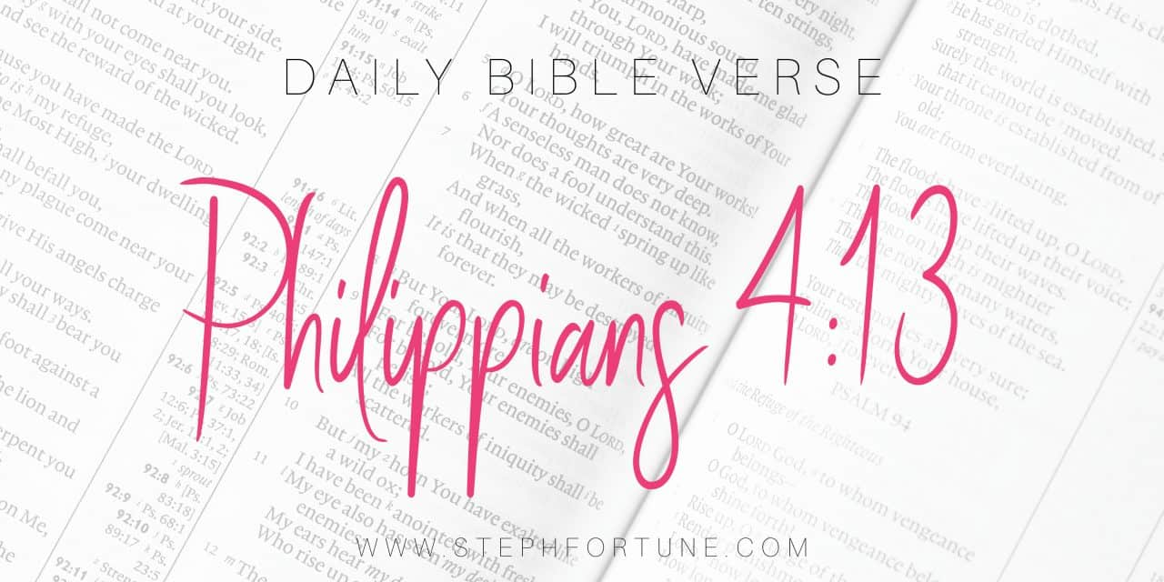 Bible Verse of Day – Philippians 4:13