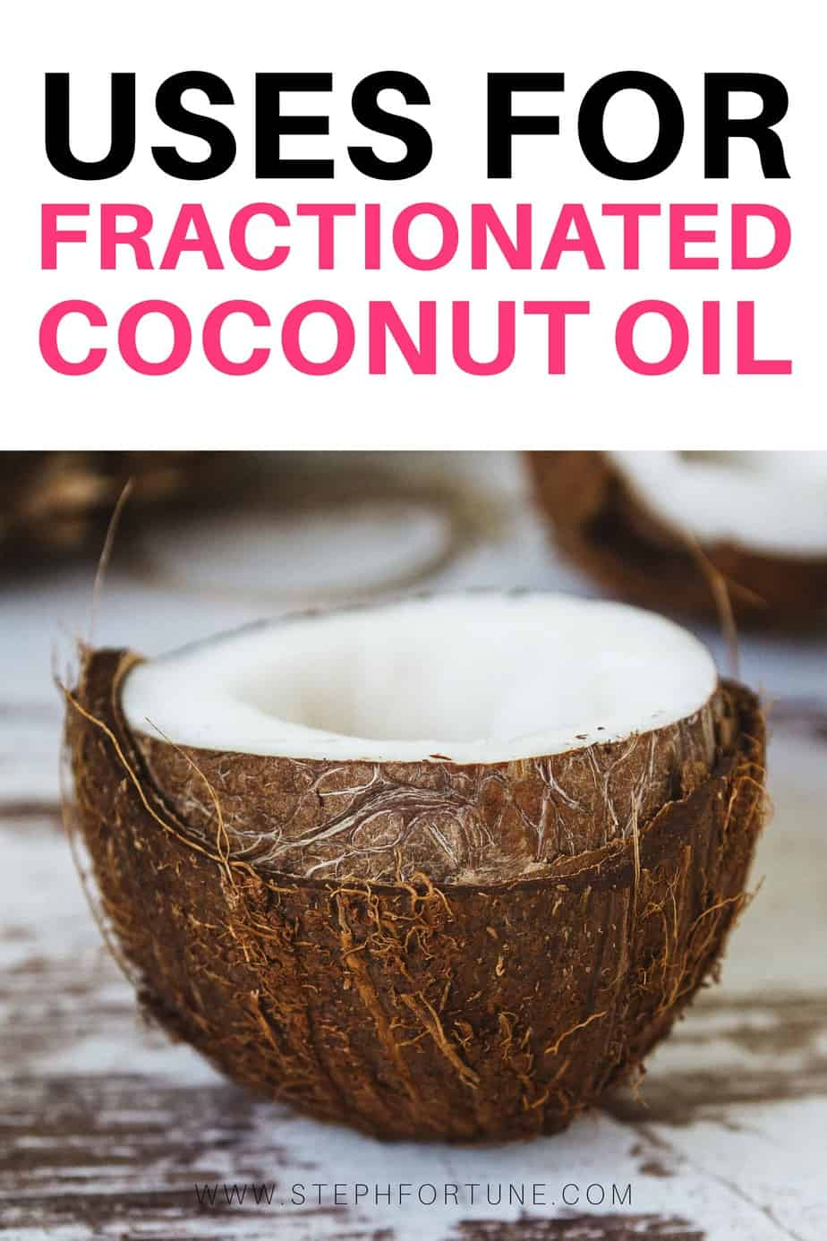 Uses for Fractionated Cocont Oil