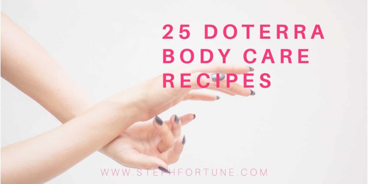 25 doTERRA Essential Oil Body Care Recipes