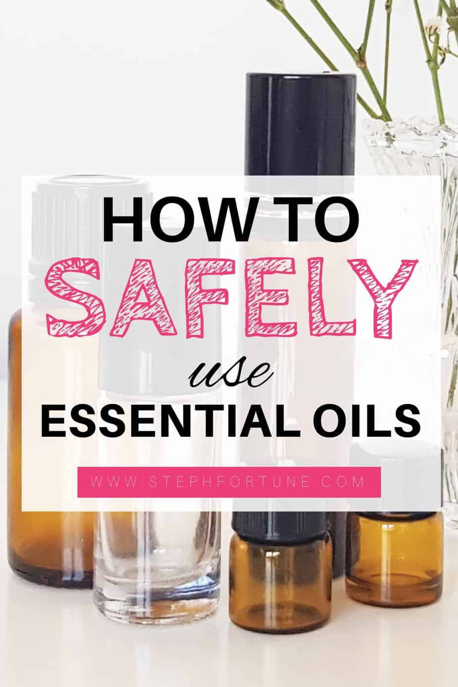 How to Safely Use Essential Oils