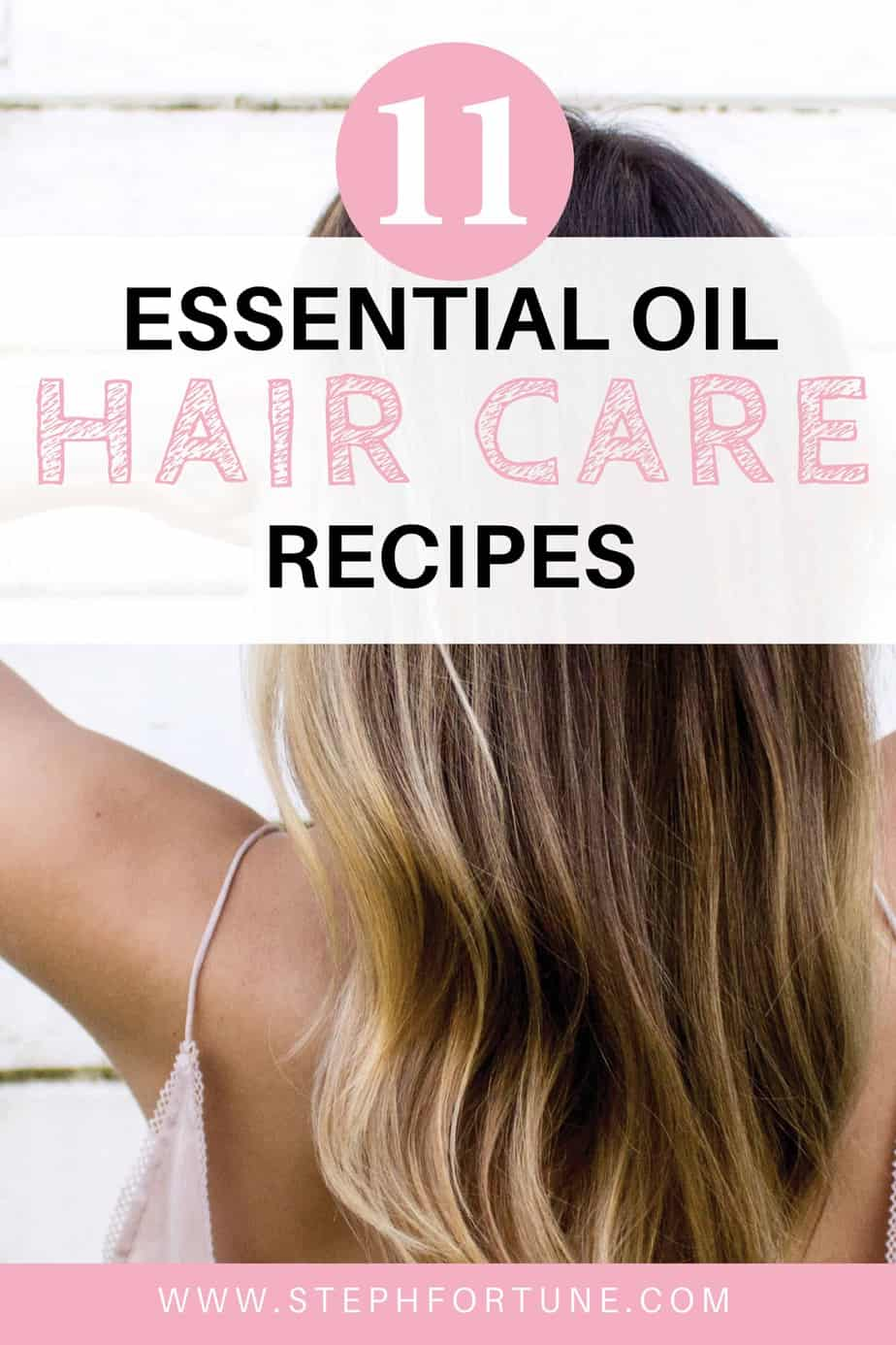 11 hair care recipes with essential oils